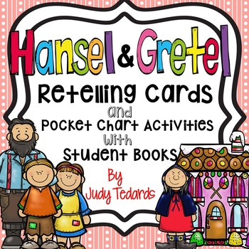 Hansel and Gretel (Retelling Cards and Pocket Chart Activities)