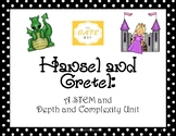 Hansel and Gretel STEM and Depth and Complexity