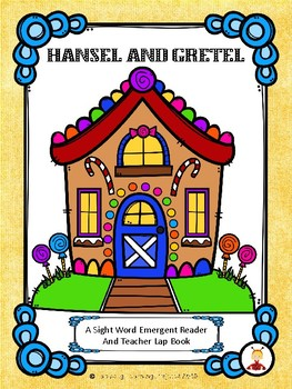 Hansel and Gretel (A Storybook Sight Word Emergent Reader)