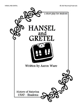 Hansel and Gretel - a Short Play