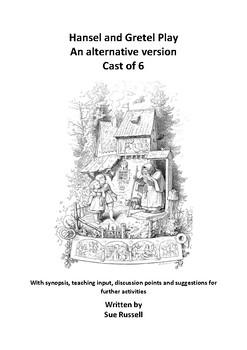 Hansel and Gretel play cast of 6 alternative version