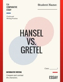 Hansel vs. Gretel: Comparative Essay - Writing Practice