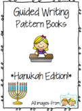 Hanukah Guided Writing Pattern Prompts for Emerging Writers