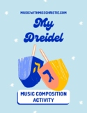 Hanukkah Composition Activity: My Dreidel