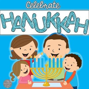 Hanukkah: Let's Celebrate Hanukkah!