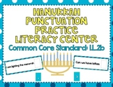 Hanukkah Punctuation Practice Literacy Center