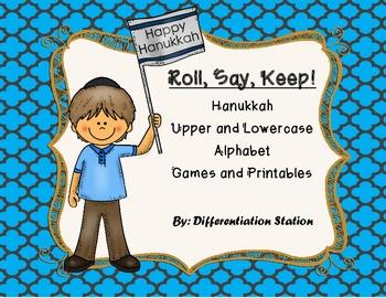 "Hanukkah:  ""Roll, Say, Keep!"" Alphabet Center, Game, and Printables"