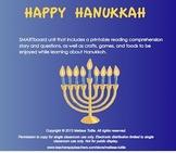Hanukkah SMARTboard Lesson; Story & comprehension questions, craft, game, recipe