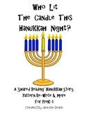 Hanukkah Shared Reading Pack; 'Who Lit The Candle This Hanukkah Night?' PreK-1!