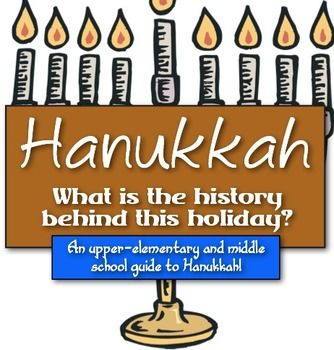 Hanukkah: What is the History behind this Holiday? (A guid