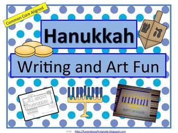 Hanukkah Writing and Art Fun (Common Core Aligned)