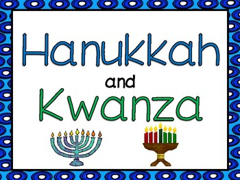 Hanukkah and Kwanzaa
