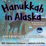 Hanukkah in Alaska Differentiated Interactive Notebook Reading Activities