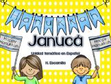 Hanukkah in Spanish - Janucá - Unidad temática en Español