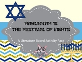 Hanukkah is the Festival of Lights
