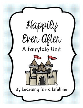 Happily Ever After Fairytale Unit
