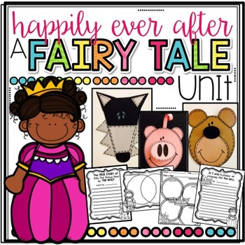 Happily Ever After...A Fairy Tale Unit