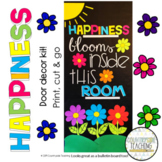 Happiness Blooms Inside This Room Door Decoration Kit - Ma