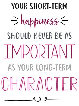 Happiness/Character Quote