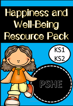 Happiness and Well-Being Resource Pack
