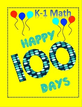 Happy 100 Days K-1 Math Practice and Fun