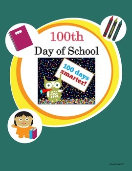 100th Day of School Activities & Printables Happy 100th Day!