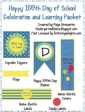 Happy 100th Day of School Celebration and Learning Packet