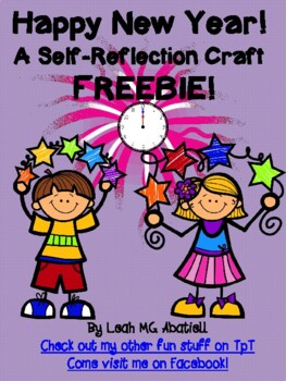 Happy New Year: A Self-Reflecton Craft   FREEBIE!