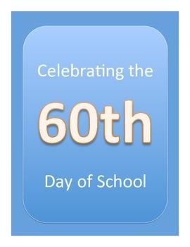 Happy 60th Day of School