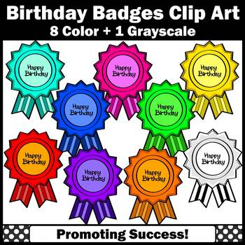 Happy Birthday Badges Clipart for Certificates Cards Charts Bulletin Boards SPS