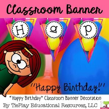 Happy Birthday Balloons Pennant Banner Classroom Decor