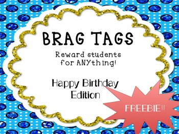 Happy Birthday Brag Tags-FREEBIE