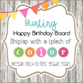 Happy Birthday Bulletin Board in a Bright Bunting Theme with Shiplap