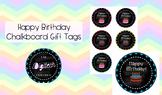 Happy Birthday Chalkboard Gift Tags