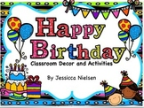 Happy Birthday: Classroom Decor and Activities