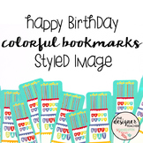 Styled Image: Happy Birthday Colorful Bookmarks
