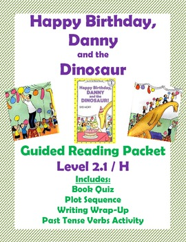 Happy Birthday, Danny and the Dinosaur Guided Reading Packet