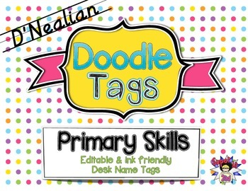 Primary Skills D'Nealian Doodle Tags - Ink Friendly Editable Desk Name Tags
