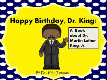 Dr. Martin Luther King, Jr. (An informational book about Dr. King)