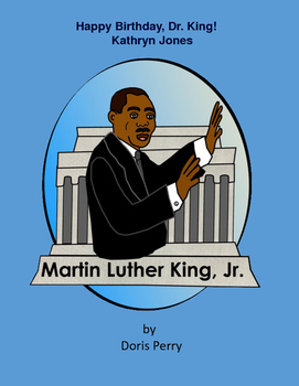 Happy Birthday Dr. Martin Luther King Jr.