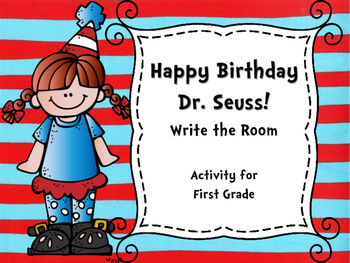 Happy Birthday Dr. Seuss! Write the Room