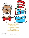 Happy Birthday Dr. Seuss Yoga Brain Break