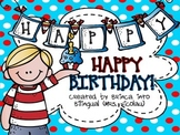 Happy Birthday Dr! nouns verbs, ABC, writing; add subtract, arrays, probability