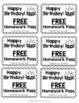 Happy Birthday Free Homework Pass: Color & Blackline versions