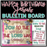 Happy Birthday Jesus Bulletin Board