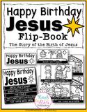 Happy Birthday Jesus – Story of Birth of Jesus Flip-Book