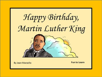 Happy Birthday, Martin Luther King  49 pgs of Common Core