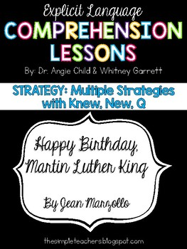 Happy Birthday, Martin Luther King - Multiple Strategies Comprehension Lesson