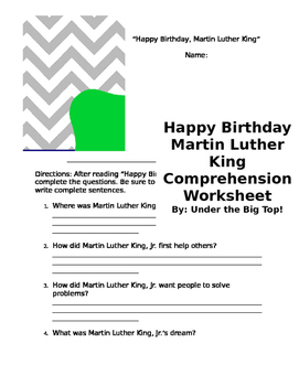 Happy Birthday Martin Luther King Reading Comprehension Worksheet