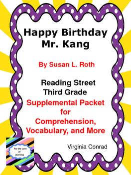 Happy Birthday Mr. Kang--Supplemental Packet--Reading Street Third Grade